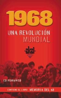 1968. Una revolución mundial (CD multimedia)