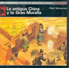 La antigua China y la Gran Muralla