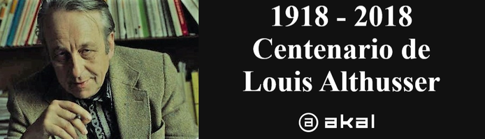 1918 - 2018: Centenario de Louis Althusser